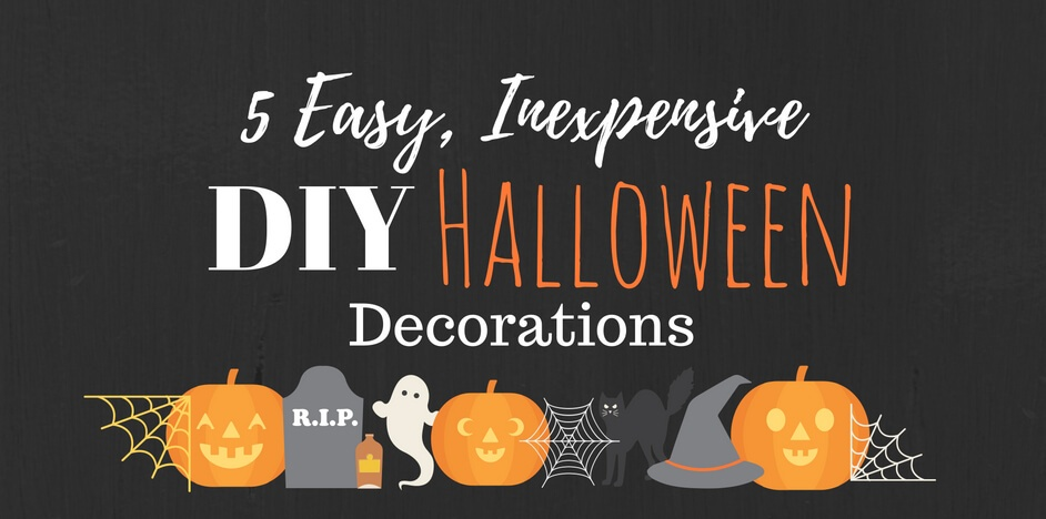 halloween is right around the corner and its time to start decorating weve come up with five inexpensive easy diy decorations thatll give your home the - When To Start Decorating For Halloween